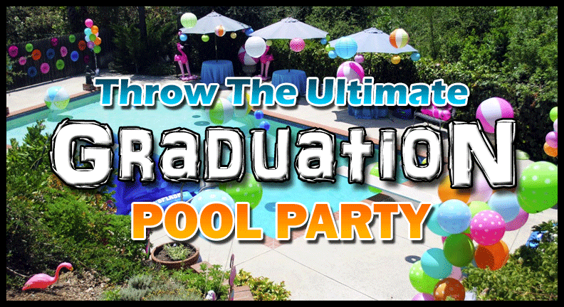 Throw A Graduation Pool Party For Your Grads 2017 Infinity Pools Of Georgia Llc